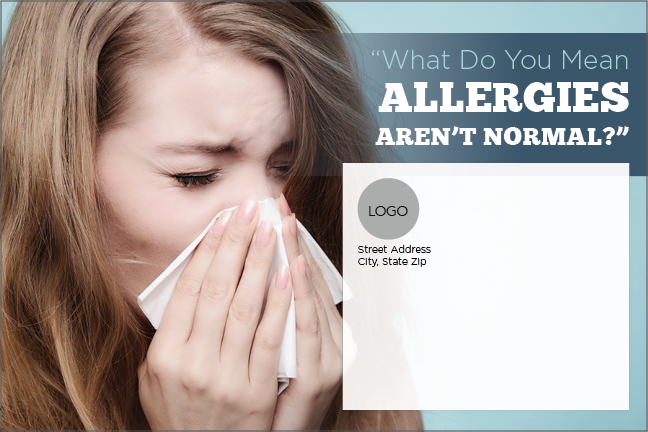 Allergies Aren't Normal Card Outside